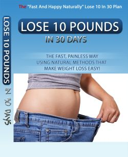 Lose 10 Pounds in 30 days fast